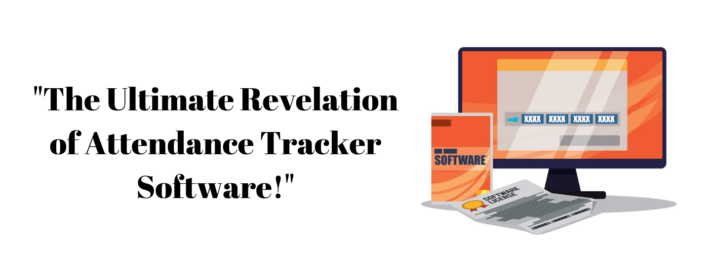 The Ultimate Revelation of Attendance Tracker Software!