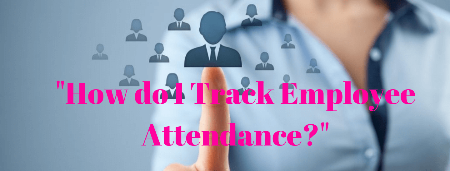 How do I track employee attendance?