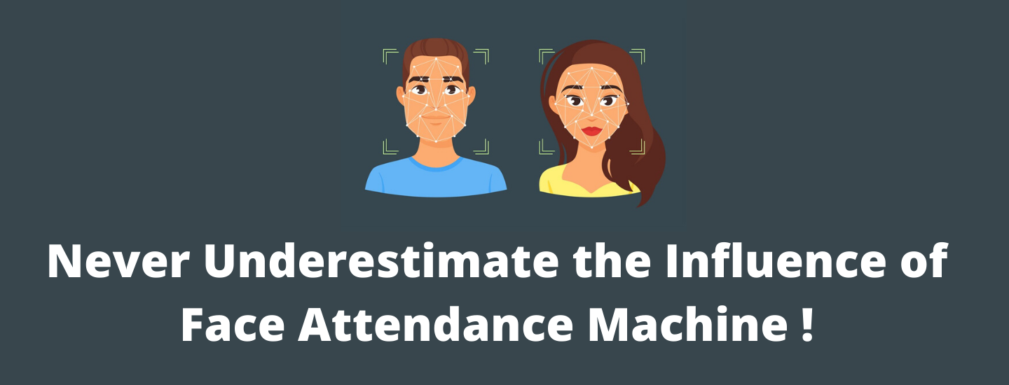 Never Underestimate The Influence Of Face Attendance Machine!