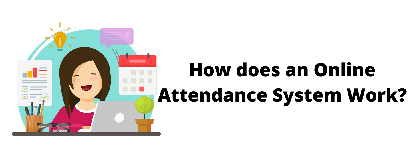 How does an online attendance system work?