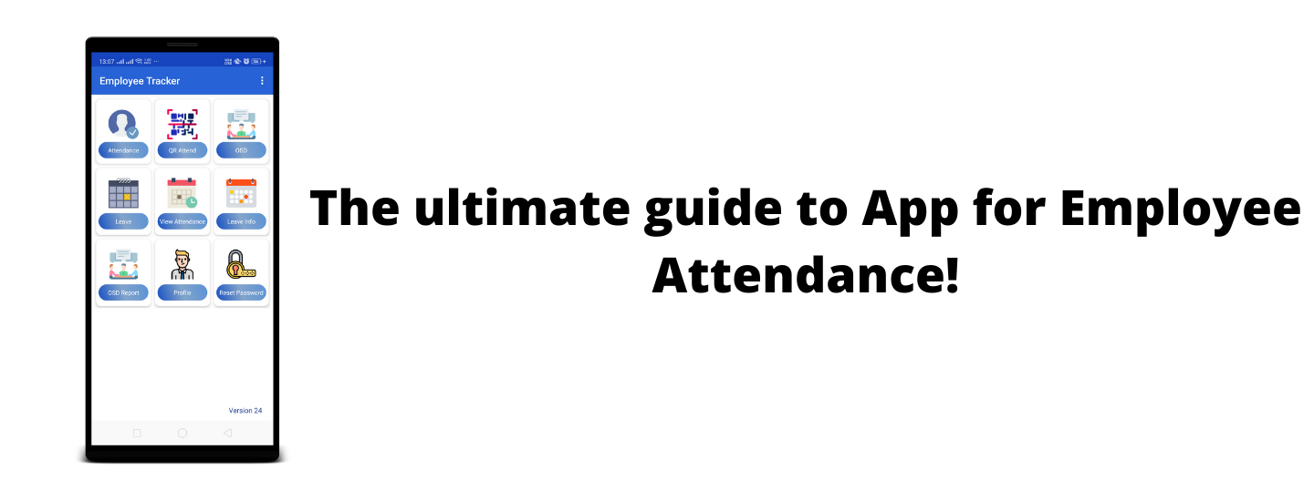 The ultimate guide to App for Employee Attendance!